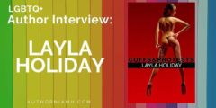 Author Interview: Layla Holiday
