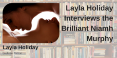 Layla Holiday Interviews Me!