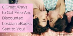 8 Great Ways to Get Free And Discounted Lesbian eBooks Sent to You!