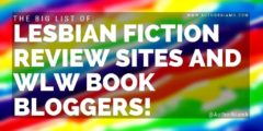 The BIG List of Lesbian Fiction Review Sites and WLW Book Bloggers!