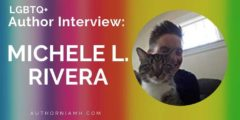 Author Interview: Michele L. Rivera