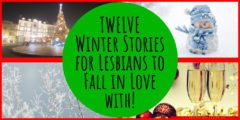 12 Romantic Short Stories for Lesbians to Fall in Love with During the Holidays! (Plus a FREE bonus!)